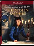 The Stolen Sapphire: A Samantha Mystery (American Girl) (American Girl Beforever Mysteries)
