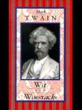 Mark Twain: Wit & Wisecracks