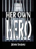 Her Own Hero
