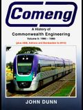 Comeng: A History of Commonwealth Engineering, Volume 5: 1985-1990