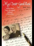 my dear good rosi: letters from nazi-occupied holland