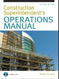 Construction Superintendent's Operations Manual [With CDROM]