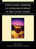 Overcoming Barriers to Entrepreneurship in the United States