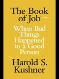 The Book of Job: When Bad Things H Hb