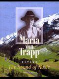 Maria Von Trapp: Beyond the Sound of Music (Trailblazer Biographies)