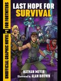 Last Hope for Survival: Unofficial Graphic Novel #1 for Fortniters