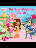 Valentine's Day Mix-Up (Strawberry Shortcake)