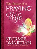 The Power of a Praying(r) Wife Deluxe Edition