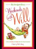 The New York Times Weekends with Will: A Year of Saturday and Sunday New York Times Crosswords