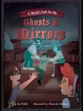 Book 2: Ghosts & Mirrors
