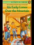 Ida Early Comes over the Mountain