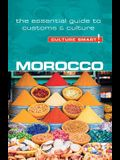 Morocco - Culture Smart!, Volume 84: The Essential Guide to Customs & Culture