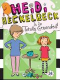 Heidi Heckelbeck Is So Totally Grounded!, Volume 24