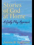 Stories of God at Home: A Godly Play Approach