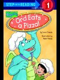 Ord Eats a Pizza (Step-Into-Reading, Step 1)