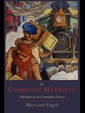 The Communist Manifesto [Manifesto of the Communist Party]
