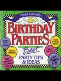 Birthday Parties: Best Party Tips and Ideas