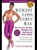 Healthy by Design: Weight Loss, God's Way: The Proven 21-Day Weight Loss Devotional Bible Study - Lose Weight for Life, Deepen Your Faith