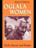 Oglala Women: Myth, Ritual, and Reality