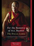 For the Benefit of All Beings: A Commentary on the Way of the Bodhisattva