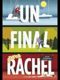 Un Final Para Rachel / Me and Earl and the Dying Girl