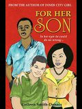 For Her Son