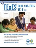 TExES Core Subjects Ec-6 (291) Book + Online