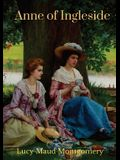 Anne of Ingleside: a children's novel by Canadian author Lucy Maud Montgomery published in July 1939 and the tenth of eleven books that f