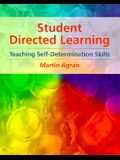Student-Directed Learning: Teaching Self-Determination Skills