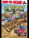 Trucks Line Up (Jon Scieszka's Trucktown)