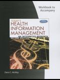 Student Workbook for McWay's Today's Health Information Management: An Integrated Approach, 2nd