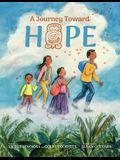 A Journey Toward Hope