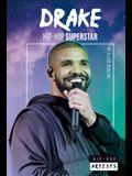 Drake: Hip-Hop Superstar