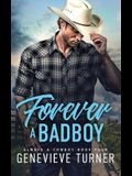 Forever a Bad Boy