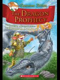 The Dragon Prophecy (Geronimo Stilton and the Kingdom of Fantasy #4), 4: The Fourth Journey in the Kingdom of Fantasy