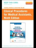 Clinical Medical Assisting Online for Clinical Procedures for the Medical Assistant (Access Card)