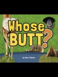 Whose Butt?