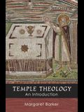 Temple Theology - An Introduction