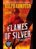 Ralph Compton Flames of Silver