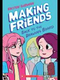 Making Friends: Back to the Drawing Board (Making Friends #2), 2