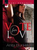 Vote for Love (Kimani Romance)
