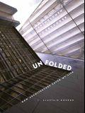 Unfolded: How Architecture Saved My Life: Bartholomew Voorsanger