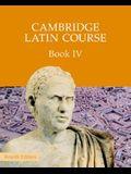Cambridge Latin Course Book 4 Student's Book