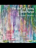 The Art of Living with Grief