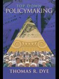 Top Down Policymaking