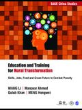Education and Training for Rural Transformation: Skills, Jobs, Food and Green Future to Combat Poverty