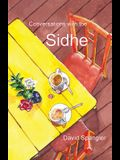 Conversations with the Sidhe