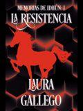 Memorias de Idhun: La Resistencia: Libro I