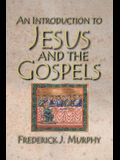 An Introduction to Jesus and the Gospels