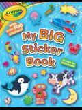 Crayola My First Big Sticker Book, Volume 5